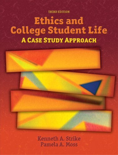 Ethics and College Student Life A Case Study Approach 3rd 2008 edition cover