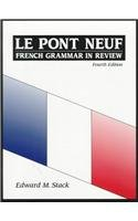 Pont Neuf French Grammar in Review 4th 1991 (Student Manual, Study Guide, etc.) edition cover
