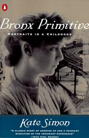 Bronx Primitive Portraits in a Childhood N/A 9780140263312 Front Cover