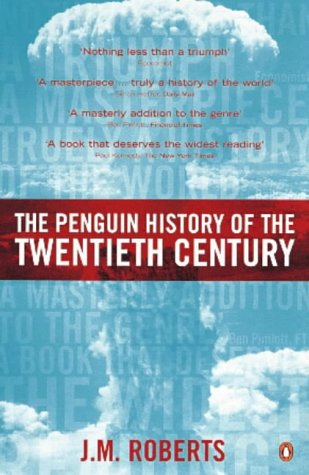 Penguin History of the Twentieth Century   2000 (Revised) edition cover