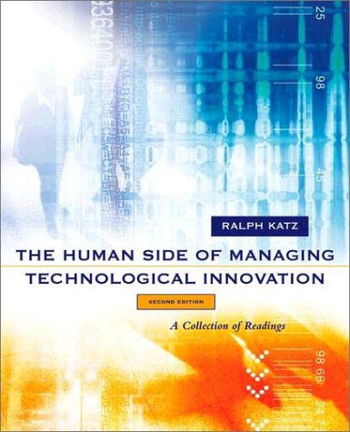 Human Side of Managing Technological Innovation A Collection of Readings 2nd 2003 (Revised) edition cover