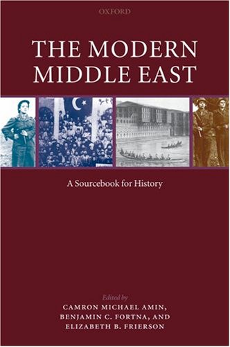 Modern Middle East A Sourcebook for History  2007 edition cover