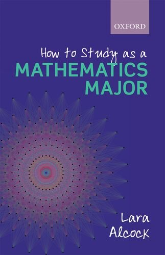 How to Study As a Mathematics Major   2013 edition cover