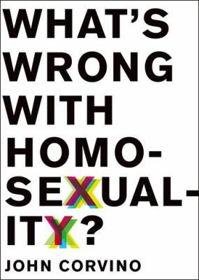 What's Wrong with Homosexuality?   2013 edition cover