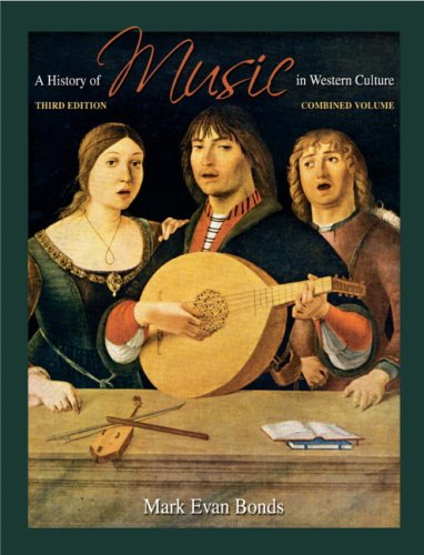 History of Music in Western Culture  3rd 2010 edition cover