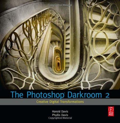 Photoshop Darkroom 2 Creative Digital Transformations  2011 edition cover
