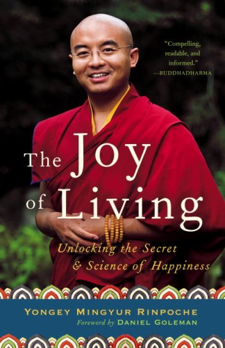 Joy of Living Unlocking the Secret and Science of Happiness N/A edition cover