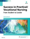 Success in Practical/Vocational Nursing From Student to Leader 8th 2017 9780323356312 Front Cover