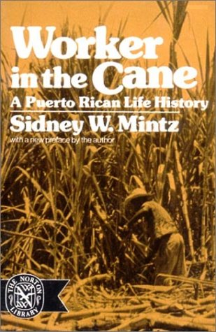 Worker in the Cane A Puerto Rican Life History Reprint edition cover