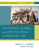 Rousseau, Burke, and Revolution in France 1791  N/A edition cover