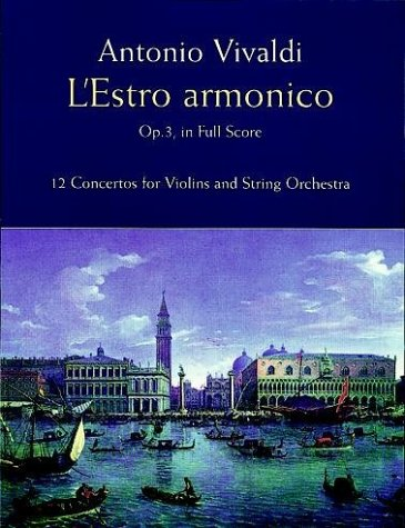 Estro Armonico, Op 3, in Full Score 12 Concertos for 1, 2 and 4 Violins N/A edition cover