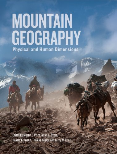 Mountain Geography Physical and Human Dimensions  2013 edition cover