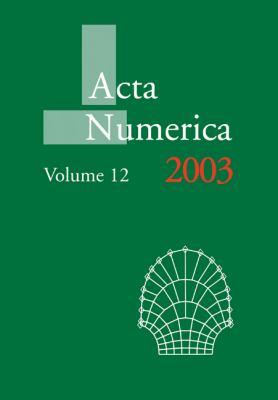Acta Numerica 2003: Volume 12   2010 9780521174312 Front Cover