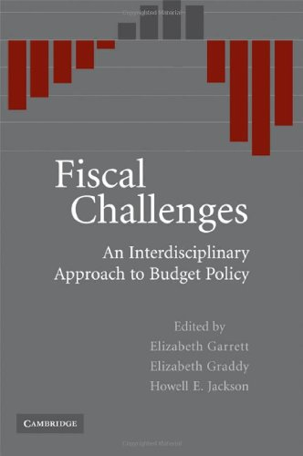Fiscal Challenges An Interdisciplinary Approach to Budget Policy  2008 9780521877312 Front Cover