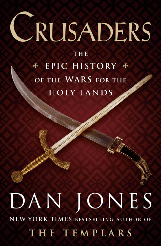 Cover art for Crusaders: The Epic History of the Wars for the Holy Lands