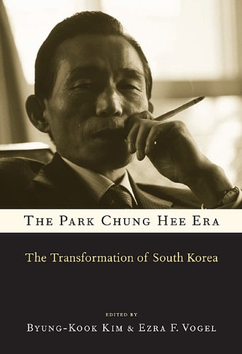 Park Chung Hee Era The Transformation of South Korea  2011 edition cover