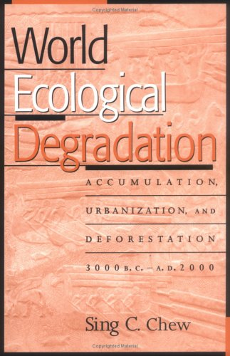 World Ecological Degradation Accumulation, Urbanization and Deforestation, 3000  2001 edition cover