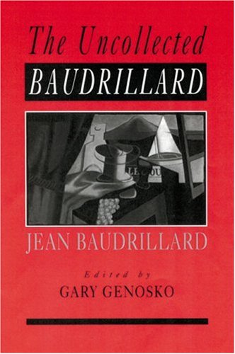 Uncollected Baudrillard   2001 9780761965312 Front Cover