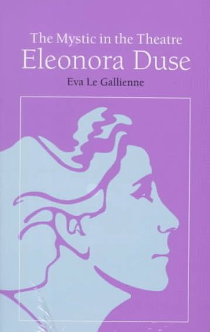 Mystic in the Theatre Eleonora Duse N/A edition cover