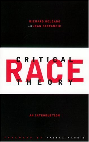 Critical Race Theory An Introduction  2001 edition cover