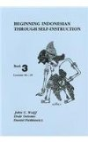 Beginning Indonesian Through Self-Instruction, Lessons, 16-25  3rd 1992 (Revised) edition cover