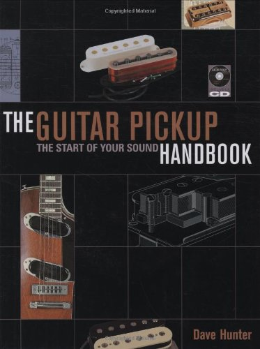 Guitar Pickup Handbook   2008 9780879309312 Front Cover