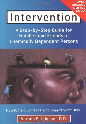 Intervention How to Help Someone Who Doesn't Want Help  1986 edition cover