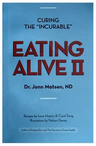 Eating Alive II: Ten Easy Steps to Following the Eating Alive System  2002 edition cover