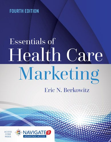 Essentials of Health Care Marketing:   2016 9781284094312 Front Cover