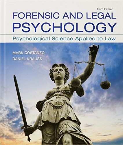Forensic and Legal Psychology Psychological Science Applied to Law 3rd 2018 9781319060312 Front Cover