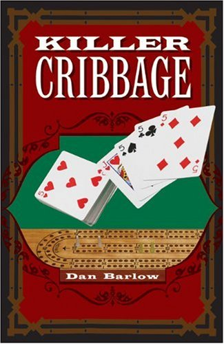 Killer Cribbage   2009 9781402766312 Front Cover