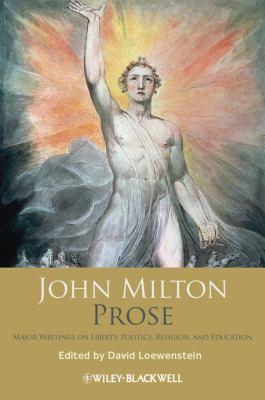 John Milton Prose Major Writings on Liberty, Politics, Religion, and Education  2013 edition cover