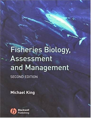 Fisheries Biology, Assessment and Management  2nd 2007 (Revised) edition cover