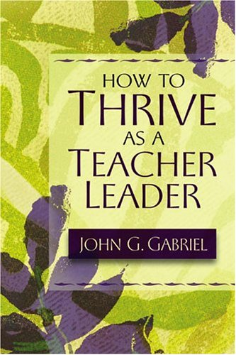 How to Thrive as a Teacher Leader   2004 edition cover