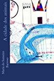 Cidade DOS Animais Livro Para Crian�as Large Type 9781492910312 Front Cover