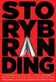 StoryBranding 2. 0 Creating Stand-Out Brands Through the Purpose of Story 2nd edition cover