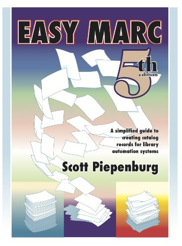 Easy Marc: A Simplified Guide to Creating Catalog Records for Library Automation Systems  2007 edition cover