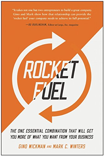 Rocket Fuel The One Essential Combination That Will Get You More of What You Want from Your Business  2016 9781942952312 Front Cover