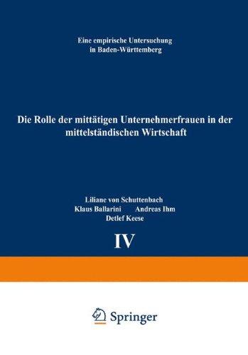 Die Rolle der Mitt�tigen Unternehmerfrauen in der Mittelstandischen Wirtschaft Eine Empirische Untersuchung in Baden-W�rttemberg  1996 9783790809312 Front Cover