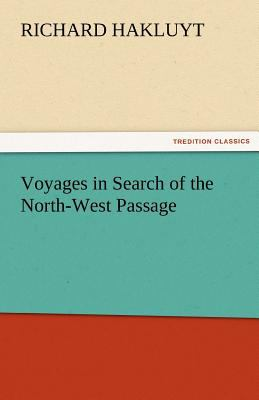 Voyages in Search of the North-West Passage  N/A 9783842452312 Front Cover