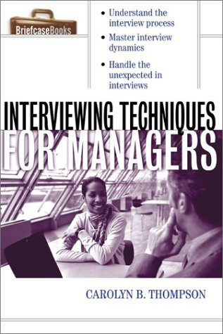 Interviewing Techniques for Managers   2003 edition cover