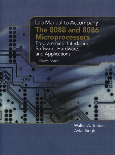 8088 and 8086 Microprocessors Programming, Interfacing, Software, Hardware, and Applications 4th 2003 9780130452313 Front Cover