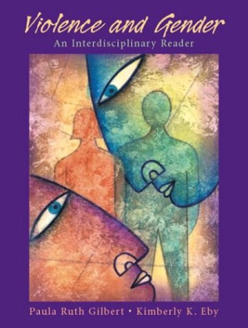 Violence and Gender An Interdisciplinary Reader  2004 edition cover