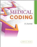 Medical Coding A Journey  2013 9780133141313 Front Cover
