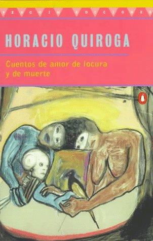 Cuentos de Amor de Locura y de Muerte  N/A 9780140266313 Front Cover