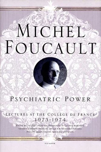 Psychiatric Power Lectures at the Coll�ge de France, 1973--1974 N/A edition cover