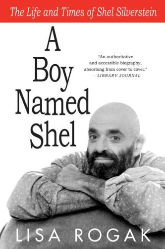 Boy Named Shel The Life and Times of Shel Silverstein 2nd edition cover