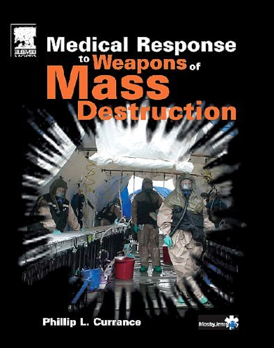 Medical Response to Weapons of Mass Destruction   2005 edition cover