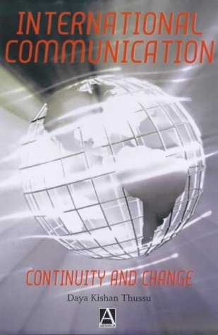 International Communication Continuity and Change  2000 edition cover