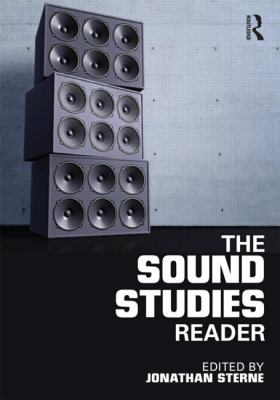 Sound Studies Reader   2012 edition cover